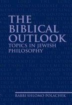 Boek cover The Biblical Outlook van Rabbi Shlomo Polachek