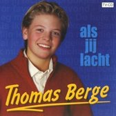 Thomas Berge-Als Jij Lacht