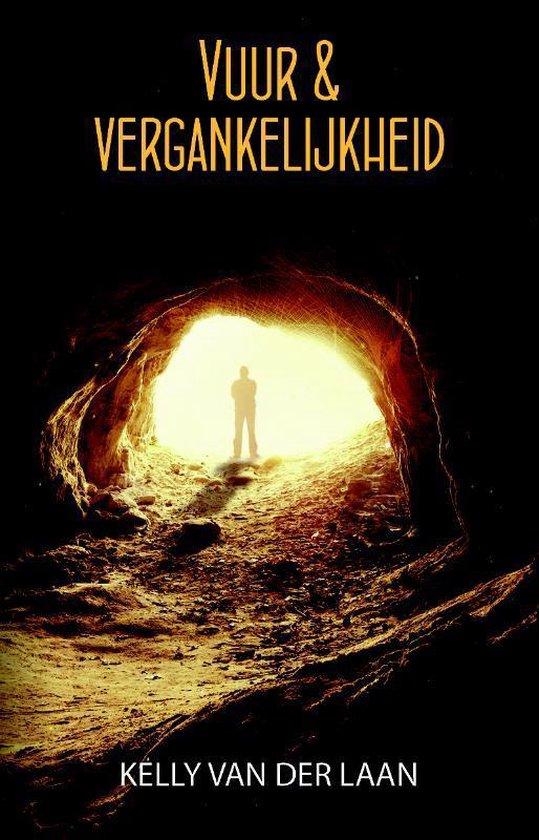 Prequel Lentagon-trilogie - Vuur & vergankelijkheid - Kelly van der Laan |