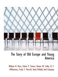 The Story of Old Europe and Young America
