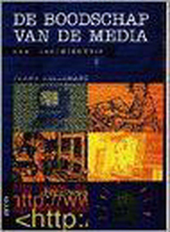 De boodschap vd media. Een geschiedenis - F. Hellemans | Fthsonline.com