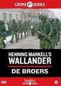 Wallander - De Broers