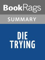 Omslag Die Trying by Lee Child Summary & Study Guide