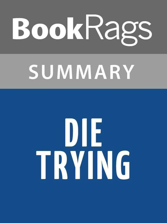 Omslag van Die Trying by Lee Child Summary & Study Guide