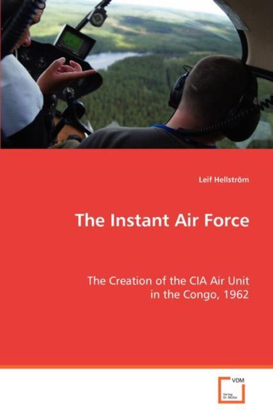 The Instant Air Force
