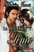 In His Own Time [The Lineage 2] (Bookstrand Publishing Romance)