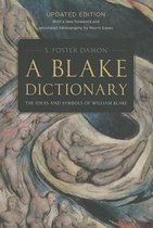 A Blake Dictionary - The Ideas and Symbols of William Blake
