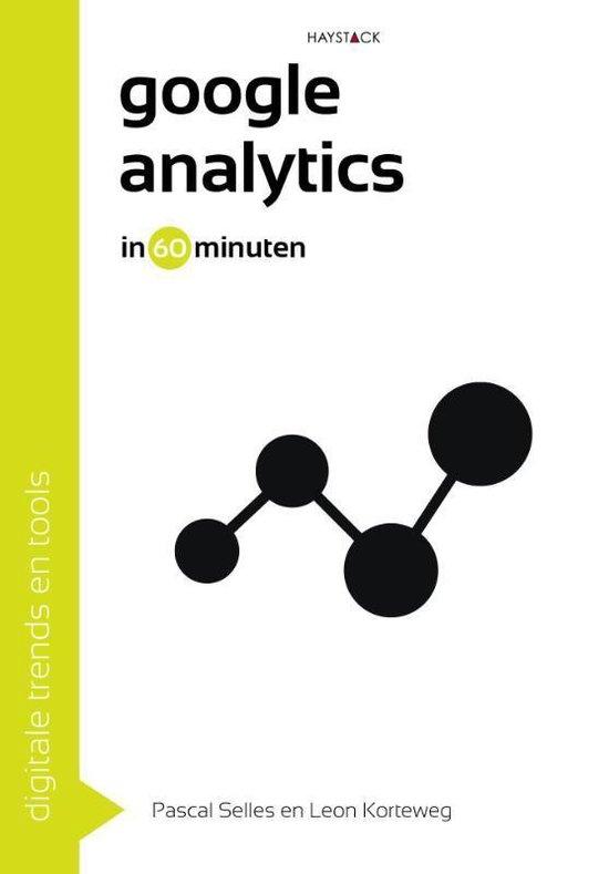 Digitale trends en tools in 60 minuten 20 -   Google analytics in 60 minuten