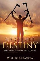 Successful Destiny