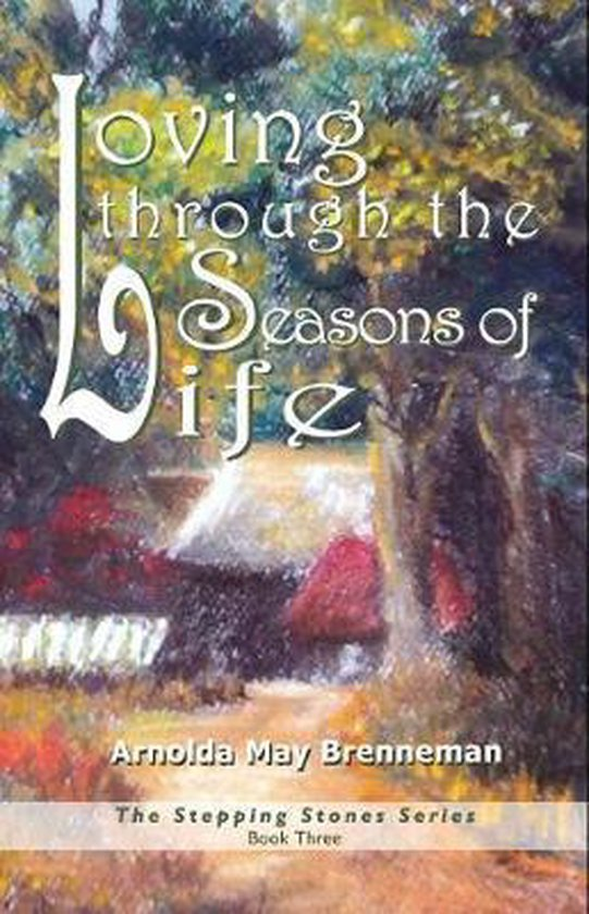 Loving through the Seasons of Life