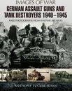 German Assault Guns and Tank Destroyers 1940 - 1945