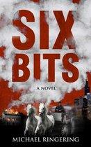 Six Bits