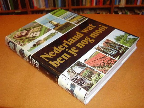 Boek cover Nederland wat ben je nog mooi van Kees Scherer (Hardcover)