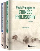 Basic Principles Of Chinese Philosophy (Volumes 1 & 2)