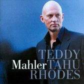Teddy Tahu Rhodes Sings Mahler Songs