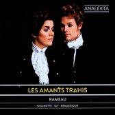 Rameau: Les Amants Trahis