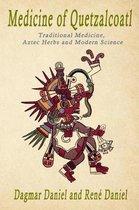Medicine of Quetzacoatl