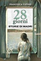 Boek cover 28 Giorni - Storie di madri van Francesca Cutino