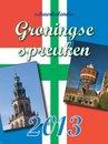 Groningse spreuken scheurkalender  2013