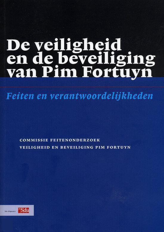 De Veiligheid En De Beveiliging Van Pim Fortuyn