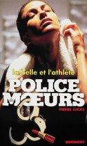 Police des moeurs n°134 La Belle et l'athlète