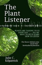The Plant Listener