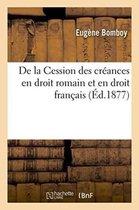 de la Cession Des Creances En Droit Romain Et En Droit Francais