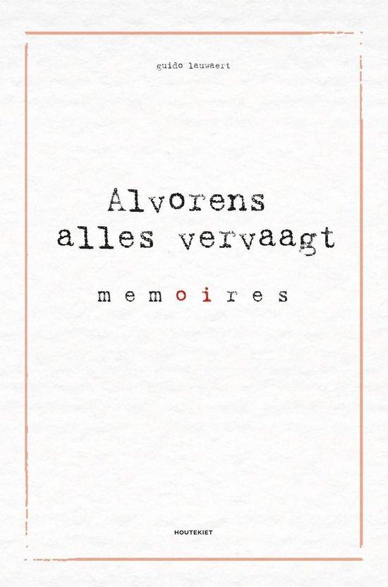 Alvorens alles vervaagt - Guido Lauwaert | Fthsonline.com
