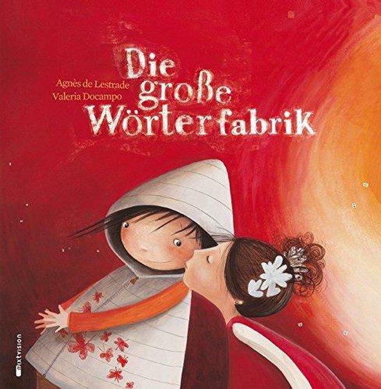 Boek cover Die große Wörterfabrik van Agnès de Lestrade (Hardcover)