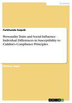 Personality Traits and Social Influence: Individual Differences in Susceptibility to Cialdini's Compliance Principles