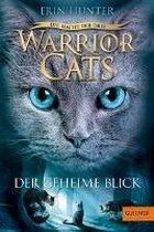 Warrior Cats Staffel 3/01 - Die Macht der Drei. Der geheime Blick