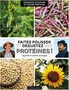 Faites pousser et dégustez vos protéines !