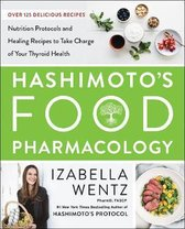 Boek cover Hashimotos Food Pharmacology van Izabella Wentz (Hardcover)