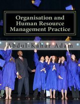 Organisation and Human Resource Management Practice