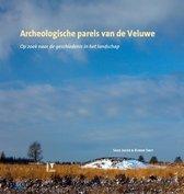 Archeologische parels van de Veluwe