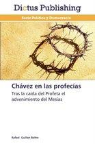 Chavez En Las Profecias