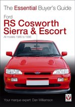 The Essential Buyers Guide Ford Rs Cosworth Sierra & Escort