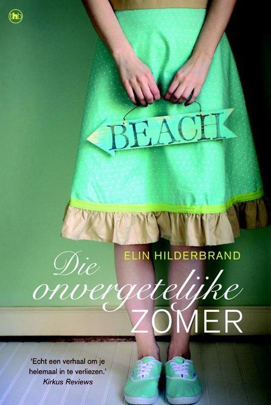 Die onvergetelijke zomer - Elin Hilderbrand | Readingchampions.org.uk