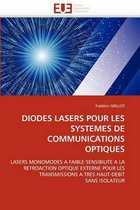 Diodes Lasers Pour Les Syst�mes de Communications Optiques