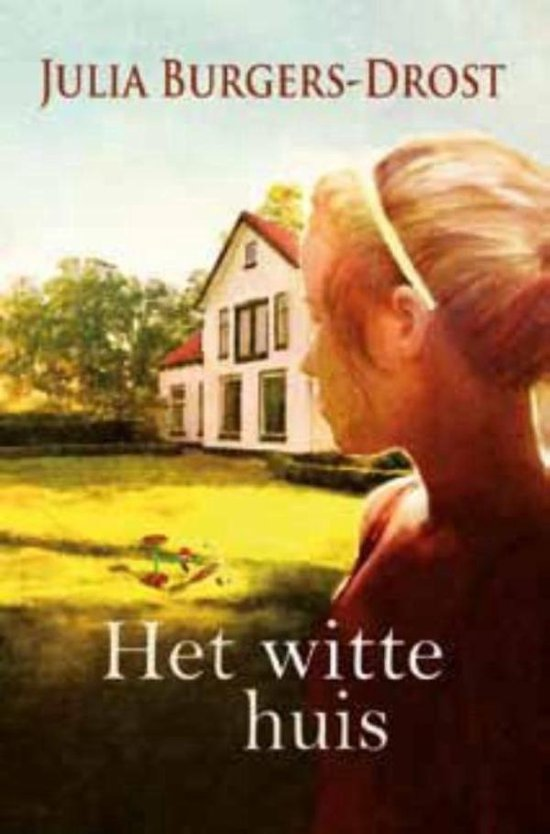 Het witte huis - Julia Burgers-Drost |