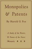 Monopolies and Patents