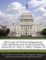 2012 Code of Federal Regulations