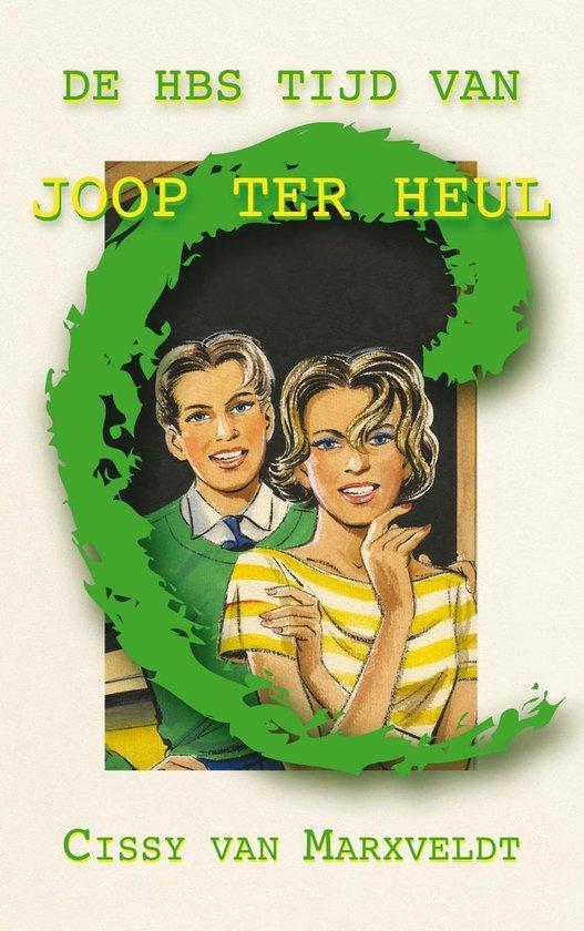 De HBS tijd van Joop ter Heul - Cissy van Marxveldt |