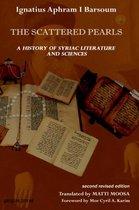 Boek cover The Scattered Pearls: History of Syriac Literature and Sciences van Ignatius Aphram I Barsoum