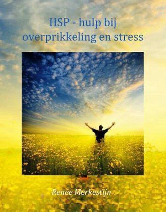 HSP - hulp bij overprikkeling en stress - Renée Merkestijn  