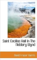 Saint Cecilias Hall in the Niddary Wynd