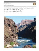 Preserving Natural Resources in the National Parks