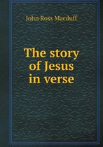 The Story of Jesus in Verse