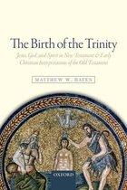 The Birth of the Trinity