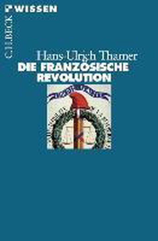 Boek cover Die Französische Revolution van Hans-Ulrich Thamer (Paperback)